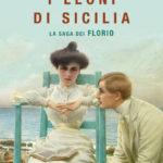 I LEONI DI SICILIA Stefania Auci recensioni Libri e News Unlibro