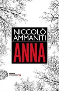Anna Niccolò Ammanniti Recensioni Libri e News Unlibro