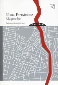 MAPOCHO Nona Fernández recensioni Libri e News Unlibro