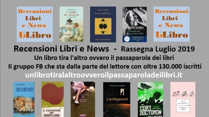rassegna mensile Luglio 2019 Recensioni Libri e News