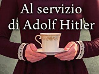 AL SERVIZIO DI ADOLF HITLER V.S. Alexander Recensioni Libri e News