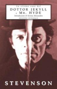 LO STRANO CASO DEL DR. JEKYLL E MR. HYDE, diRobert L. Stevenson Recensioni Libri e News UnLibro