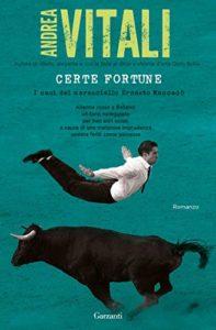 Certe Fortune Andrea Vitali Recensioni Libri e news unlibro