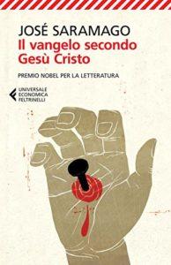 IL VANGELO SECONDO GESÙ CRISTO José Saramago Recensioni Libri e News UnLibro