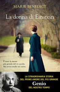 LA DONNA DI EINSTEIN Marie Benedict recensioni Libri e News Unlibro