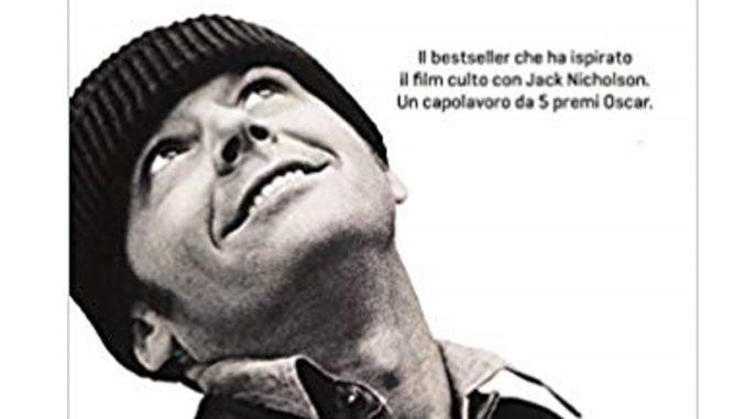 QUALCUNO VOLÒ SUL NIDO DEL CUCULO Ken Kesey recensioni Libri e News Unlibro