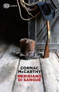 MERIDIANO DI SANGUE Cormac McCarthy Recensioni Libri e News Unlibro