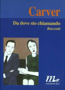 DA DOVE STO CHIAMANDO Raymond Carver
