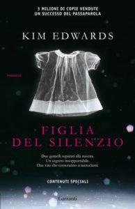 FIGLIA DEL SILENZIO Kim Edwards Recensioni Libri e News UnLibro