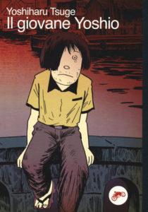 IL GIOVANE YOSHIO Yoshiharu Tsuge recensioni Libri e News Unlibro