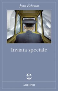 INVIATA SPECIALE Jean Echenoz