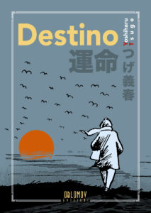 DESTINO Y Tsuge