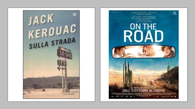 Sulla strada On the road libro e film