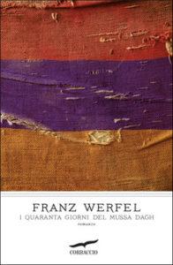 I quaranta giorni del Mussa Dagh Franz Werfe Recensioni Libri e News Unlibro