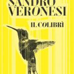 IL COLIBRÌ Sandro Veronesi Recensioni Libri e News UnLibro