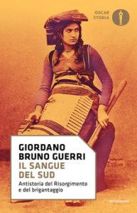 IL SANGUE DEL SUD Antistoria del Risorgimento e del brigantaggio G B Guerri