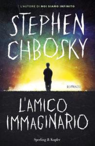 L'AMICO IMMAGINARIO Stephen Chbosky recensioni Libri e News Unlibro