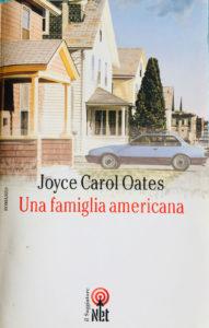 UNA FAMIGLIA AMERICANA Joyce Carol Oates Recensioni Libri e News UnLibro