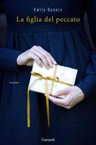 LA FIGLIA DEL PECCATO Emily Gunnis recensioni Libri e News UnLibro