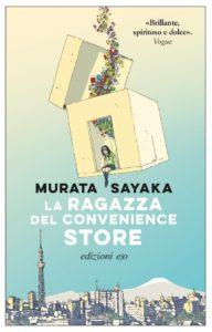 LA RAGAZZA DEL CONVENIENCE STORE Sayaka Murata recensioni Libri e news