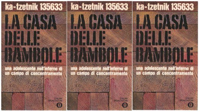LA CASA DELLE BAMBOLE Ka-Tzetnik 135633 - Yehiel De-Nur Recensioni Libri e news