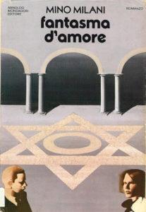 FANTASMA D'AMORE Mino Milani Recensioni Libri e news UnLibro