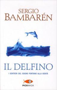 IL DELFINO, di Sergio Bambarén