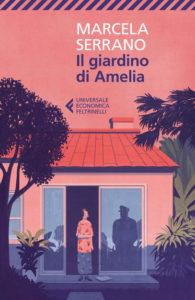 IL GIARDINO DI AMELIA Marcela Serrano Recensioni Libri e News