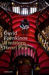 IL MISTERO HENRI PICK David Foenkinos Recensioni Libri e news