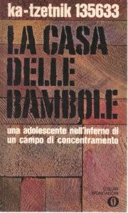 LA CASA DELLE BAMBOLE Ka-Tzetnik 135633 - Yehiel De-Nur