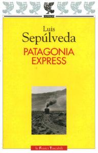PATAGONIA EXPRESS Luis Sepúlveda Recensioni Libri e news