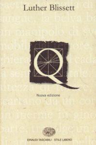 Q Luther Blissett Recensioni Libri e news UnLibro