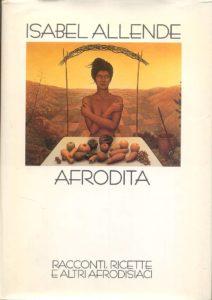 AFRODITA Isabel Allende Recensioni Libri e News