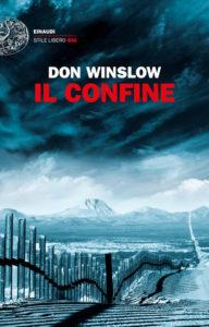 IL CONFINE Don Winslow Recensioni Libri e news