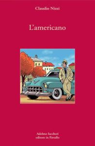 L'AMERICANO Claudio Nizzi Recensioni Libri e News