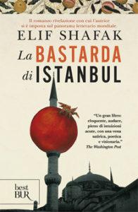 LA BASTARDA DI ISTAMBUL Elif Shafak