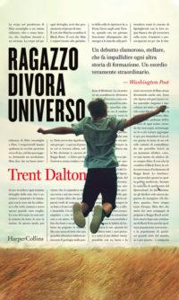 RAGAZZO DIVORA UNIVERSO Trent Dalton