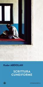SCRITTURA CUNEIFORME Kader Abdolah Recensioni Libri e News Unlibro