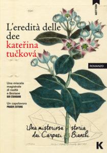 L'EREDITÀ DELLE DEE Kateřina Tučková Recensioni Libri e News