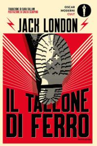 IL TALLONE DI FERRO Jack LondonRecensioni Libri e news