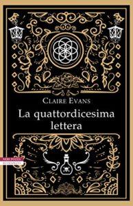 LA QUATTORDICESIMA LETTERA Claire Evans Recensioni Libri e News