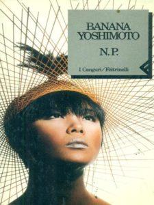 N. P. Banana Yoshimoto recensioni Libri e News