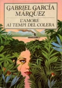 L'AMORE AI TEMPI DEL COLERA Gabriel García Márquez Recensioni Libri e news