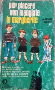 PER FAVORE NON MANGIATE LE MARGHERITE Jean kerr Recensioni Libri e News