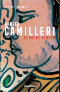 Di padre ignoto Camilleri