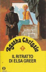 IL RITRATTO DI ELSA GREER Agatha christie Recensioni Libri e News