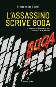L'ASSASSINO SCRIVE 800A Francesco Bozzi Recensioni libri e News