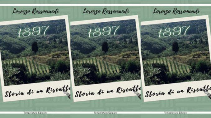 1897 Storia di un riscatto L. Rossomandi