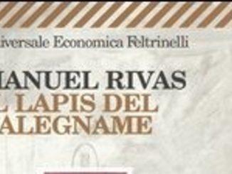IL LAPIS DEL FALEGNAME Manuel Rivas Recensioni Libri e News