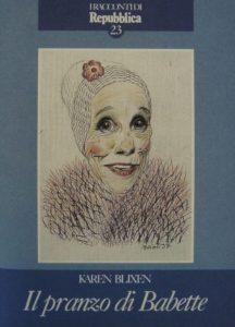 IL PRANZO DI BABETTE Karen Blixen Recensioni libri e News